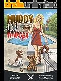 Muddy Murder: Cozy Murder Mystery (Culinary Cozy) (Function Frenzy Cozy Mysteries Book 4)