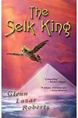 The Selk King (The Maalstrom Series Book 2) Kindle Edition