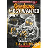 The Goosebumps Most Wanted Special Edition #4: The Haunter