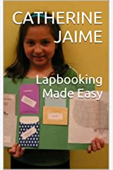 Lapbooking Made Easy Kindle Edition