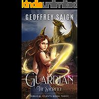 Guardian, The Sacrifice: A Magical Beasts Action Adventure, Book 3