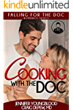 Cooking With the Doc (Falling for the Doc Book 1)