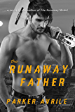 The Runaway Father (The Runaway Model Book 3)