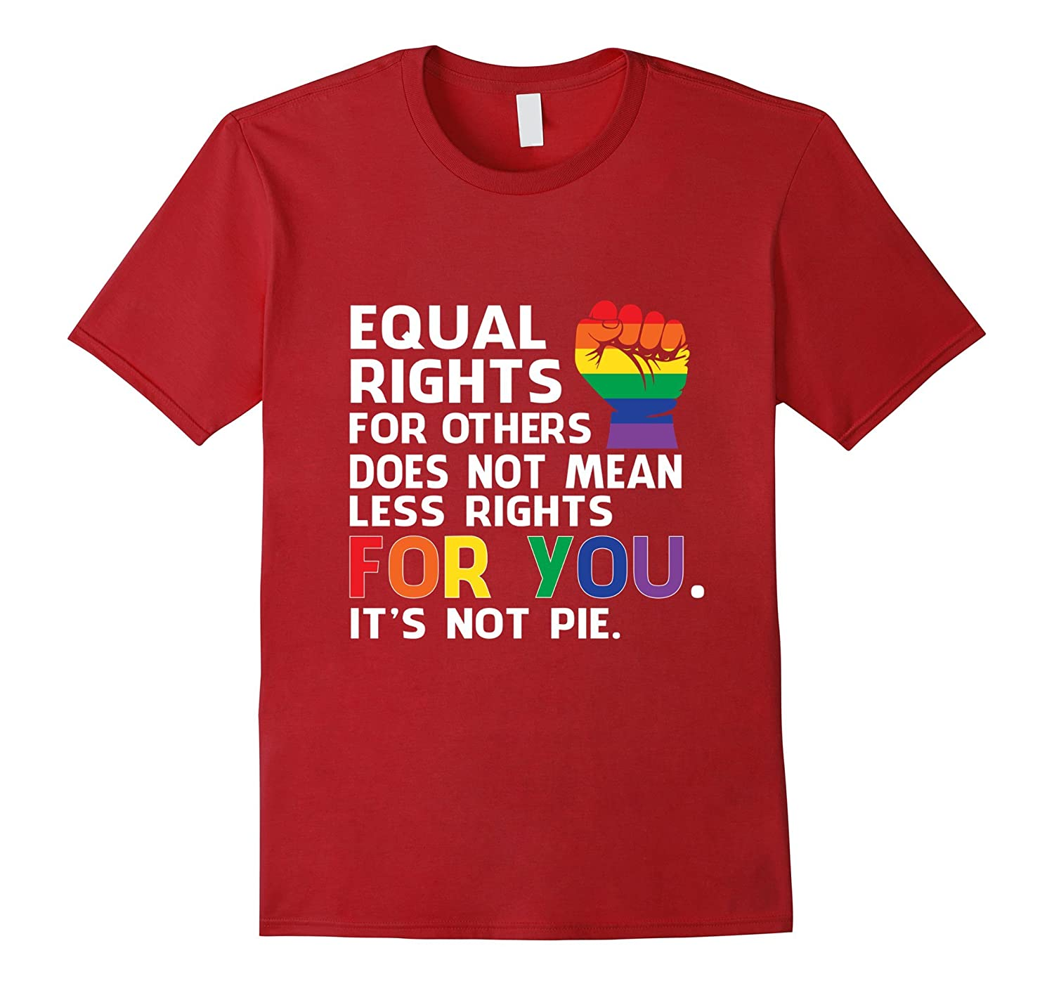 Equal Rights For Others Does Not Mean Less Rights T-Shirt