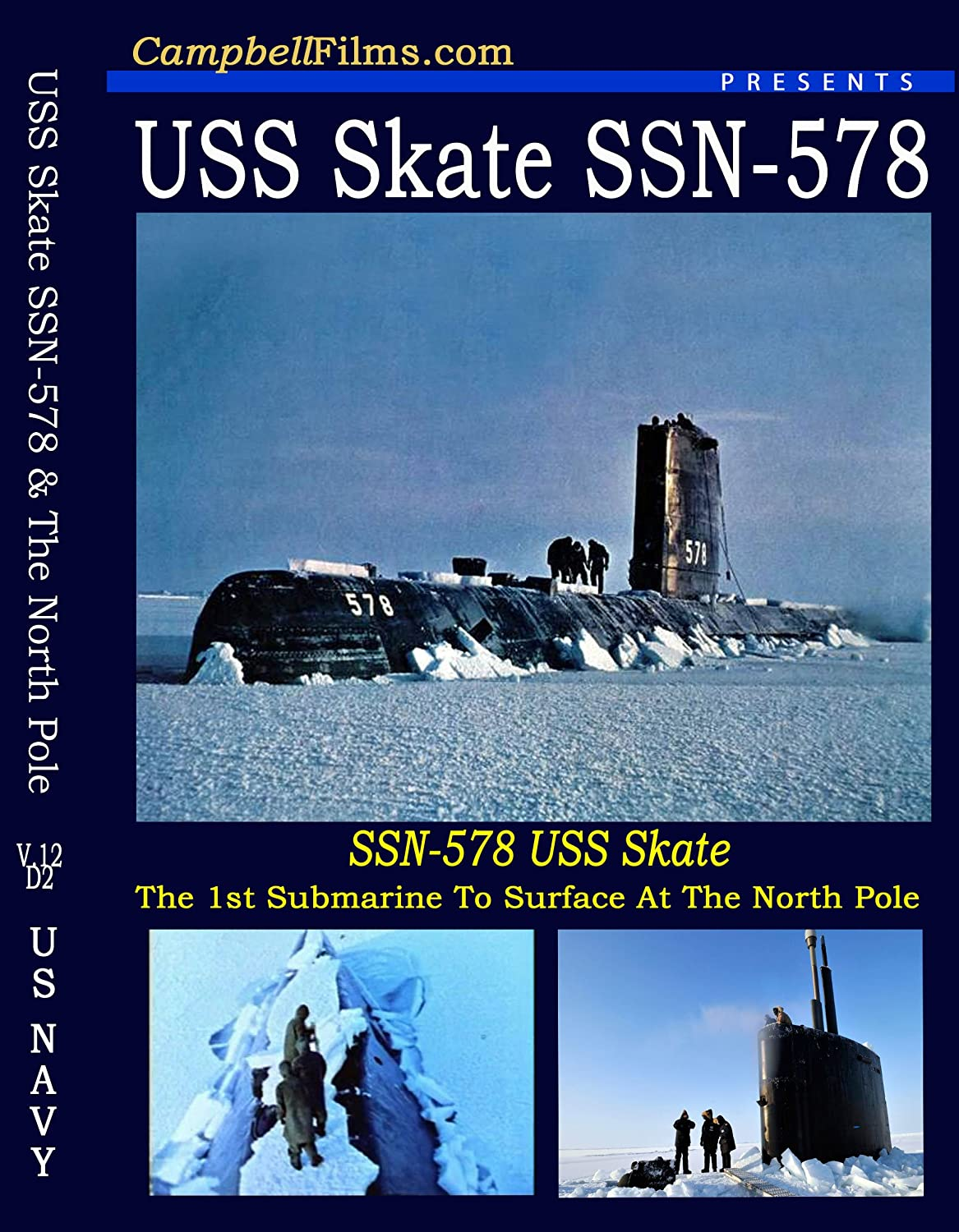 Amazon.com: US Navy USS Skate SSN-578 Nuclear Submarine Arctic North Pole  old films DVD: North Pole, Campbellfilms: Movies & TV