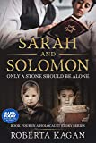 Sarah and Solomon: Only A Stone Should Be Alone (A Holocaust Story Series Book 4) (English Edition)