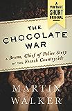 The Chocolate War (Kindle Single) (A Vintage Short)