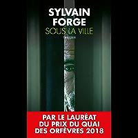 Sous la ville (French Edition)