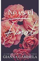 No es el Final (Sobreviviré nº 1) (Spanish Edition) Kindle Edition