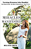 Miracles Manifested: Turning Dreams Into Reality! How Susina Cucina - My Italian Cooking School - Came To Life.