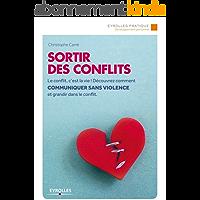 Sortir des conflits (Eyrolles Pratique)