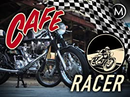 Amazoncom Watch Café Racer Prime Video