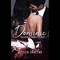 Dominic | Trilogia D'Saints - Livro I