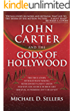 John Carter and the Gods of Hollywood (English Edition)