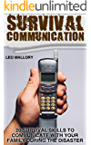 Survival Communication: 20 Survival Skills To Communicate With Your Family During The Disaster