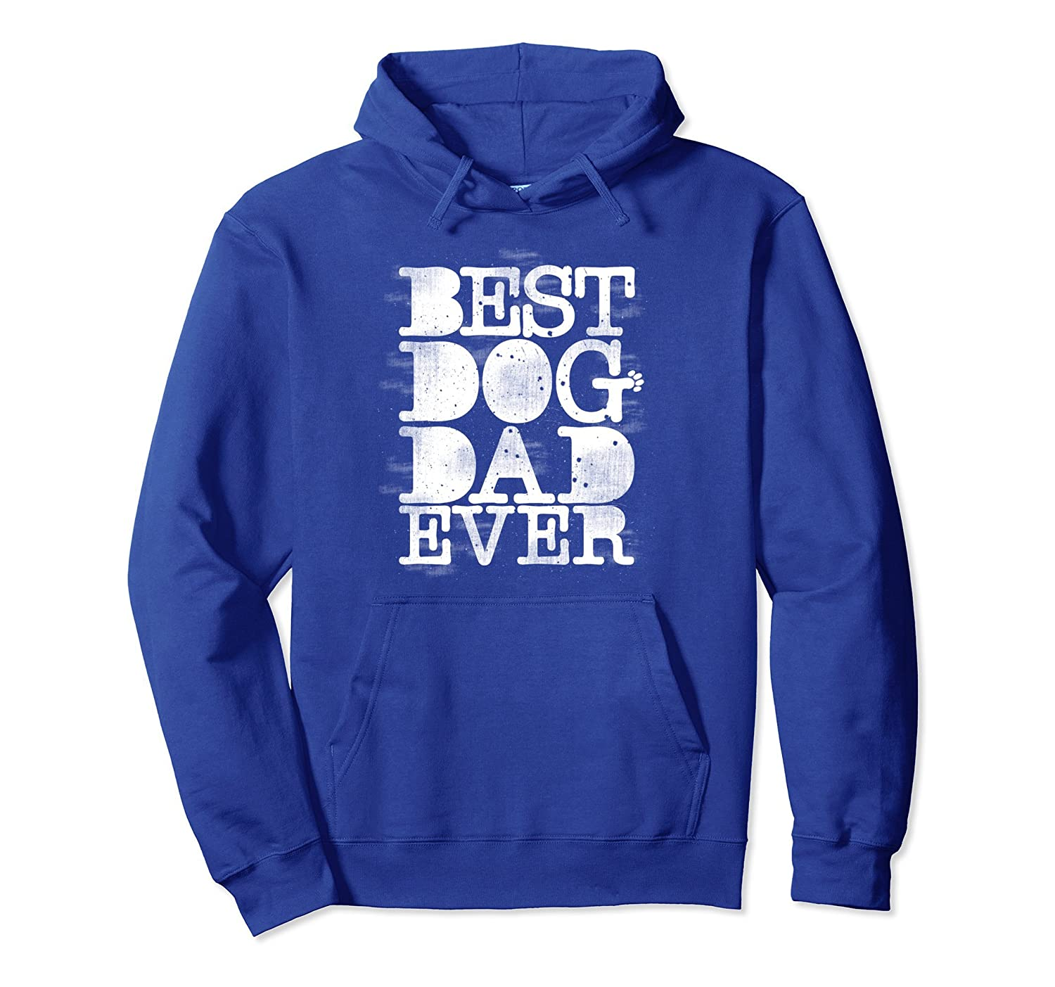 Best Dog Dad Ever Hoodies Fathers Day Gift from Daughter- TPT