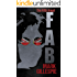 FAB: The Fifth Angel: What If John Lennon Had Lived? (The FAB Trilogy Book 2)