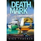 Death Mark: A Mason Dixon Tropical Adventure Thriller (Mason Dixon Thrillers Book 2)