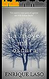 La Nieve Más Oscura: Un nuevo thriller cargado de suspense para el agente del FBI Ethan Bush (Spanish Edition)