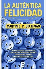 La auténtica felicidad (Spanish Edition) eBook Kindle