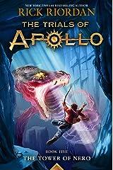 The Tower of Nero (Trials of Apollo, The Book Five) (Trials of Apollo (5)) Hardcover