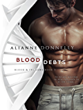 Blood Debts (Blood and Shadows Book 3)