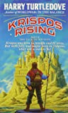 Krispos Rising (The Tale of Krispos, Book One) (The Tale of Krispos of Videssos)