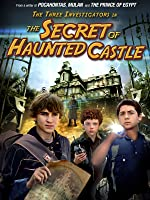 The 3 Investigators in The Secret of Haunted Castle