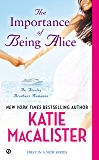 The Importance of Being Alice: A Matchmaker in Wonderland Romance (Ainslie Brothers series)