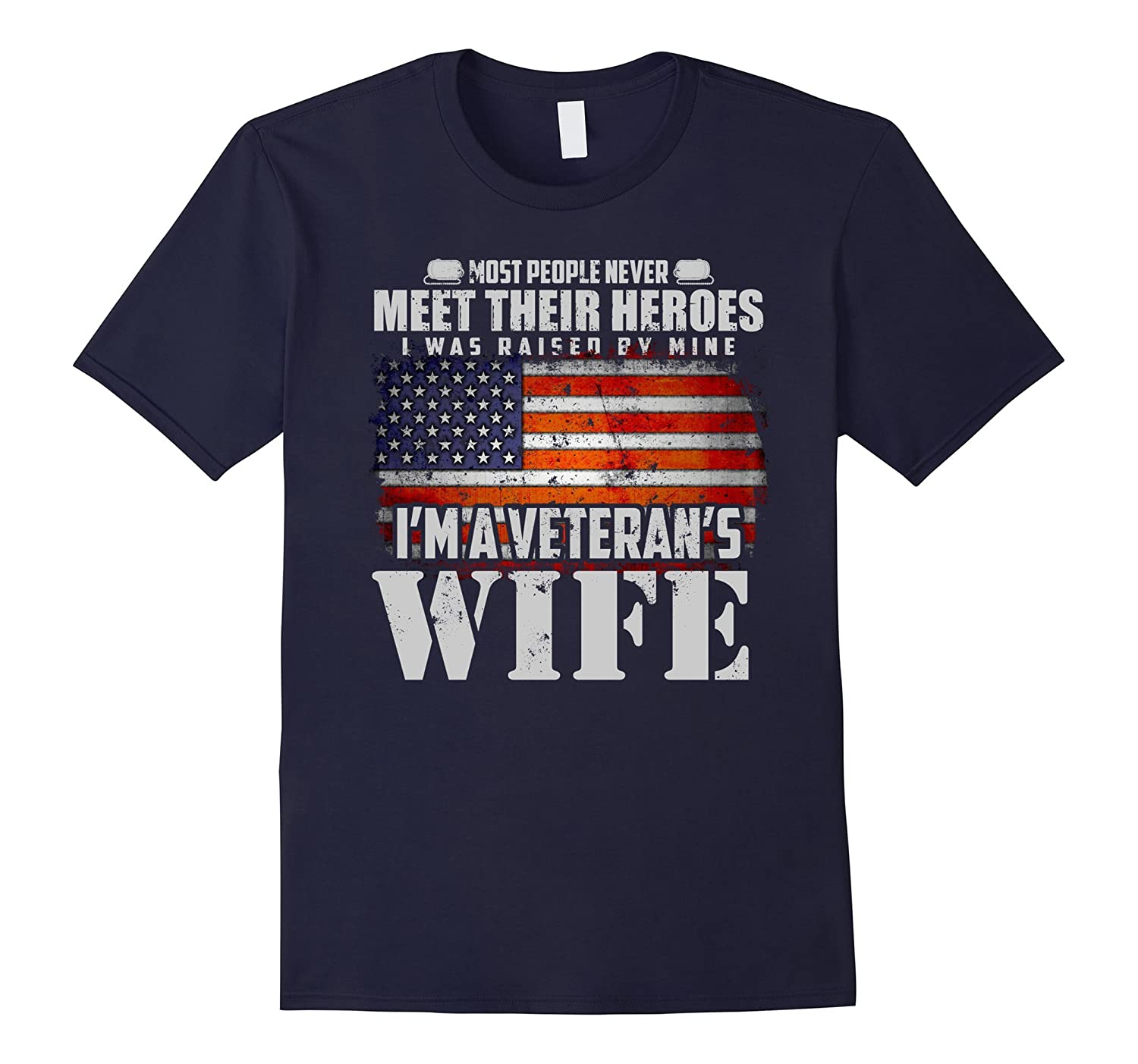 Veteran Fathers day shirts Gifts I'm a Veterans Wife US Army