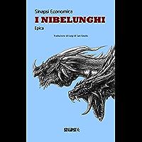 I Nibelunghi: Edizione Integrale
