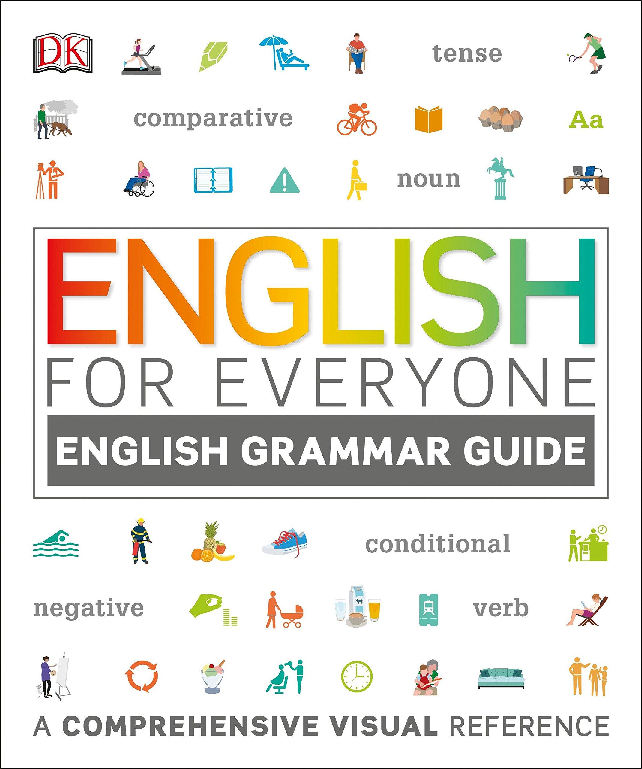 English for Everyone: English Grammar Guide: A Comprehensive Visual