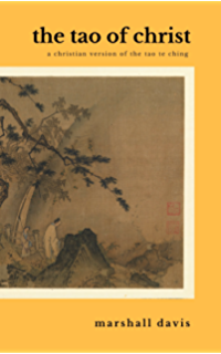 God as nature sees god a christian reading of the tao te ching the tao of christ a christian version of the tao te ching fandeluxe Image collections