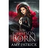 Crimson Born: A Young Adult Vampire Romance (The Crimson Accord Series Book 1)