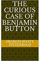 The Curious Case of Benjamin Button Kindle Edition