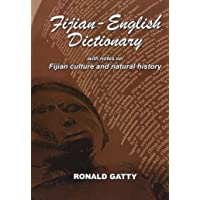 Fijian-English Dictionary: With Notes on Fijian Culture and Natural History