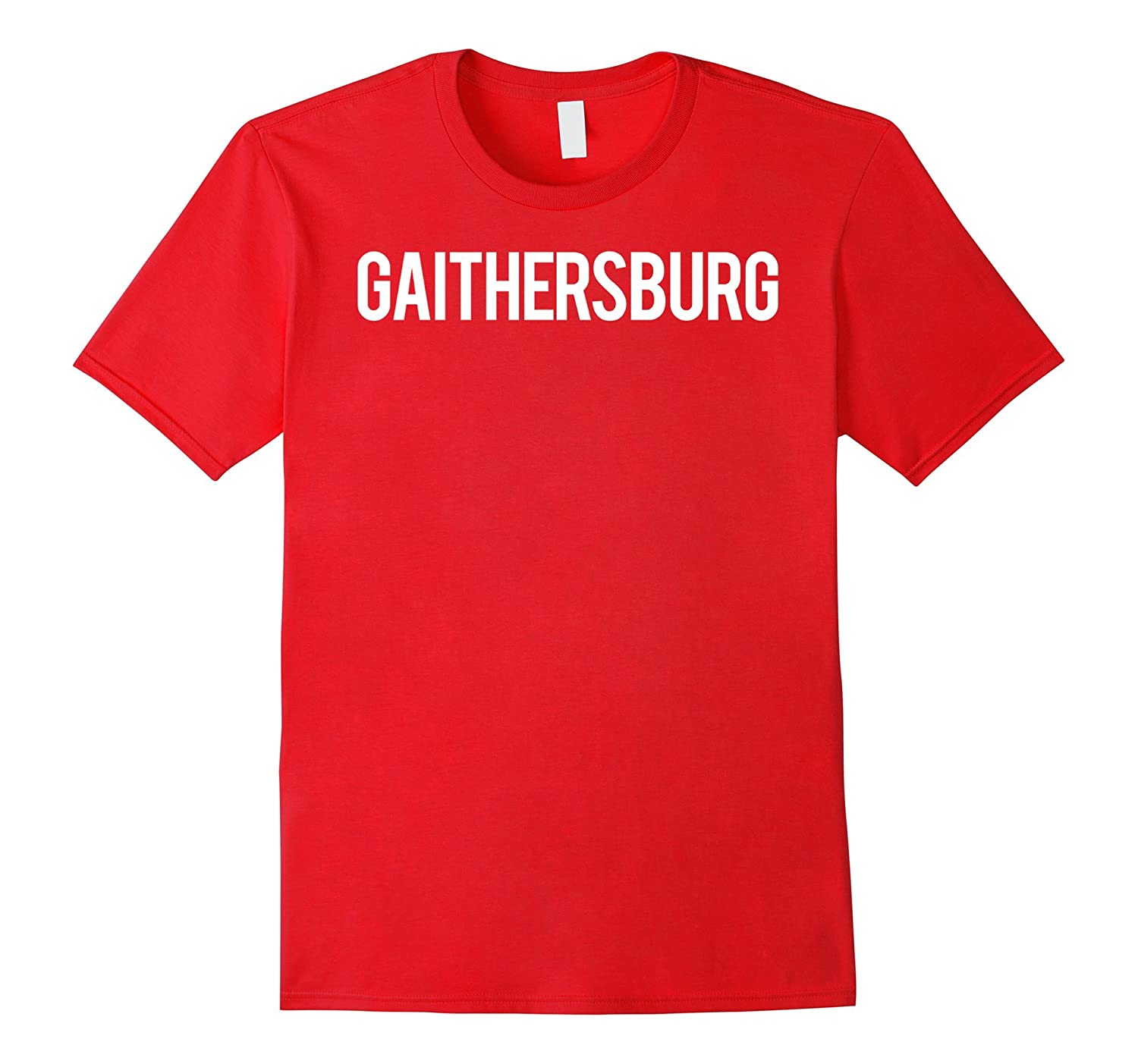 Gaithersburg T Shirt Cool Maryland MD funny cheap gift tee