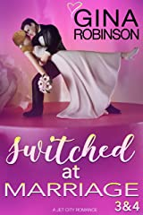 Switched at Marriage Episodes 3 & 4 Kindle Edition