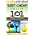 Dirt Cheap Detox: 101 Ways to Detoxify (and Release Excess Weight) on a Budget