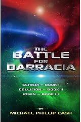 The Battle for Darracia: Books I - II - III (The Darracia Saga) Kindle Edition