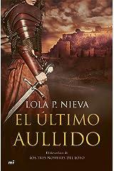 El último aullido (Spanish Edition) Edición Kindle