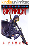 Birthright: A Lesbian Action Adventure (Ascension Book 1)