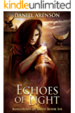 Echoes of Light (Kingdoms of Sand Book 6)