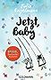 Jetzt, Baby: Neue Poetry-Slam-Texte