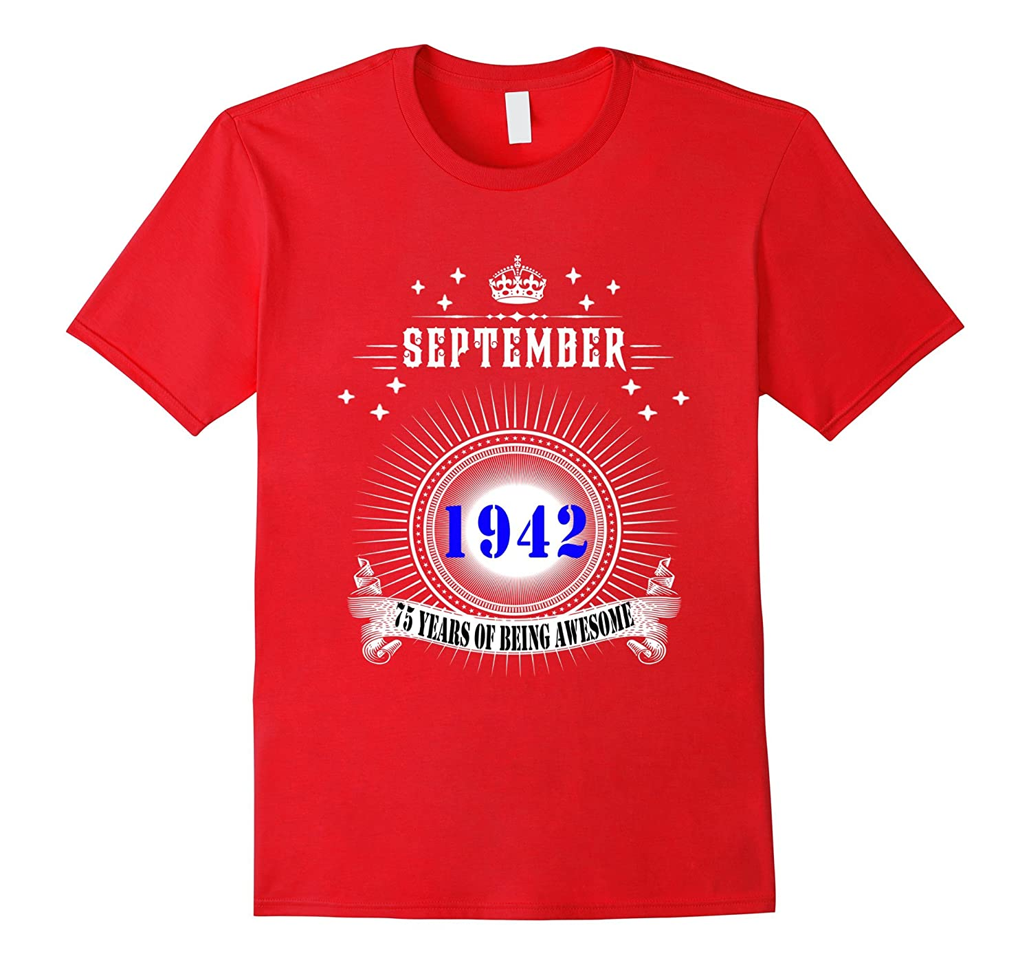 Born In September 194275th Birthday Age 75Birthday T Shirt PL