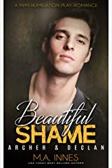 Archer & Declan: A M/m Humiliation Play Romance (Beautiful Shame Book 4) Kindle Edition