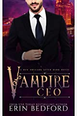 Vampire CEO (New Orleans After Dark Book 1) Kindle Edition