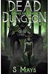 Survive the Dungeon (Dead Dungeon Book 1) Kindle Edition