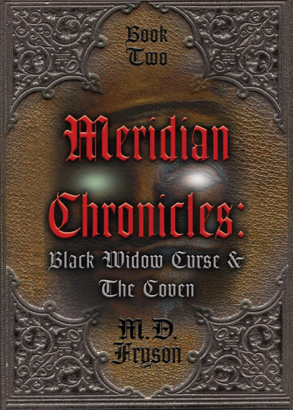 Meridian Chronicles: Black Widow Curse & the Coven (#2): MD Fryson