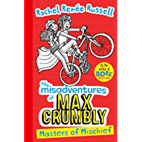 Misadventures of Max Crumbly 3: Masters of Mischief (The Misadventures of Max Crumbly) (English Edition)